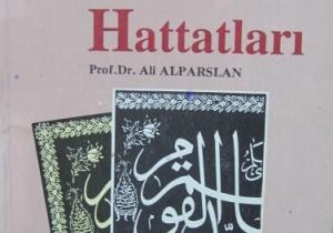 Ünlü Türk Hattatları-Prof.Dr.Ali Alpaslan