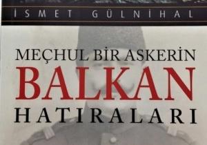Meçhul Bir Askerin Balkan Hatıraları-İsmetGülnihal